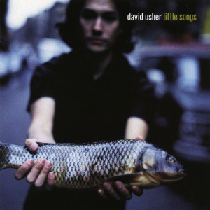Little Songs 1998 David Usher