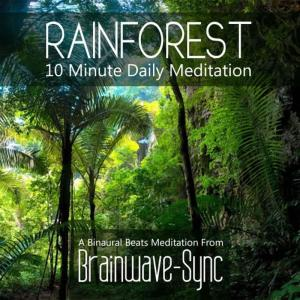 Album Rainforest - 10 Minute Daily Meditation from Brainwave