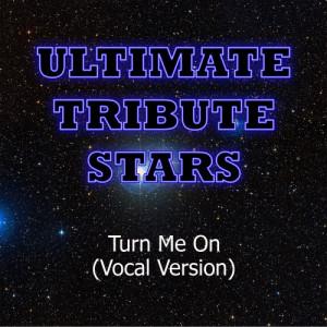 Ultimate Tribute Stars的專輯David Guetta feat. Nicki Minaj - Turn Me On (Vocal Version)