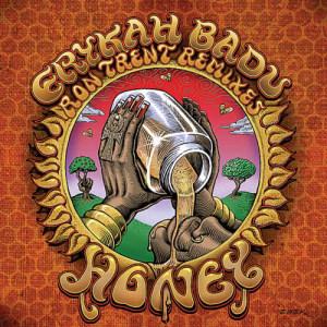 Listen to Honey song with lyrics from Erykah Badu