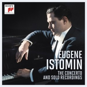 Album Eugene Istomin - The Concerto and Solo Recordings from Eugene Istomin