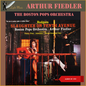 Album Slaughter on Tenth Avenue (Album of 1959) from Boston Pops Orchestra
