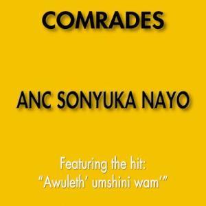 Album Anc Sonyuka Nayo from ANC Comrades