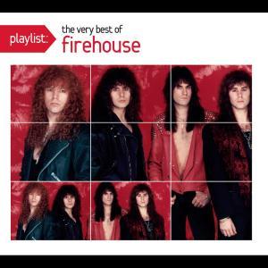 Playlist: The Very Best Of Firehouse dari Firehouse