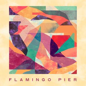 Album Flamingo Pier from Flamingo Pier
