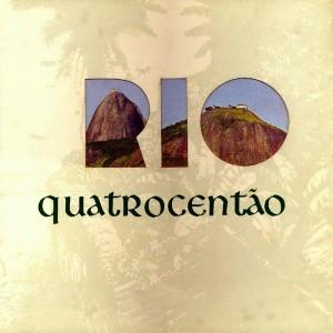 Album Rio Quatrocentão from Carioca