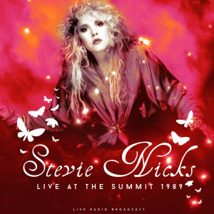 Stevie Nicks的專輯Live at The Summit 1989 (live)