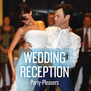 Wedding Reception Party-Pleasers 2016 Various