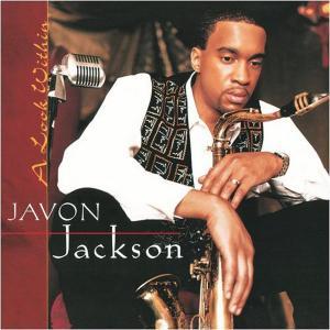 A Look Within 2009 Javon Jackson