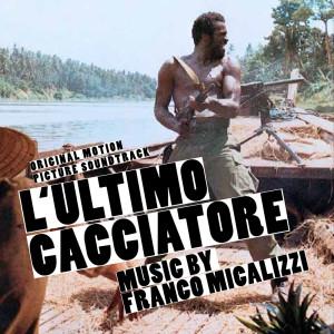Album L'ultimo cacciatore (Original Motion Picture Soundtrack) from Franco Micalizzi