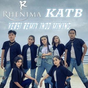 Rhenima - KATB (Versi Remix Indo Minang) dari Rhenima