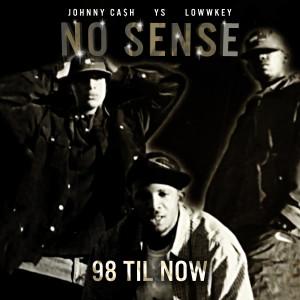 Album No Sense from Johnny Ca$h