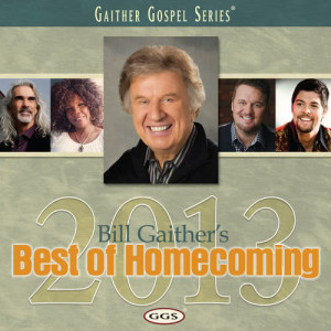 Album Bill Gaither's Best Of Homecoming 2013 from Bill & Gloria Gaither