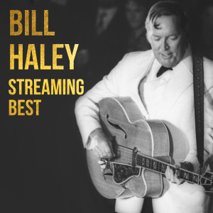 Album Bill Haley, Sreaming Best from Bill Haley