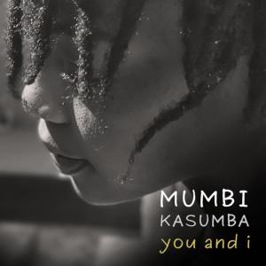 Album You and I from Mumbi Kasumba