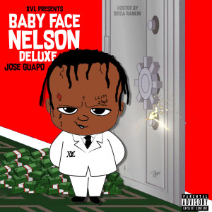 Jose Guapo的專輯Baby Face Nelson (Deluxe) (Explicit)