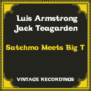 Album Satchmo Meets Big T (Hq Remastered) from Luis Armstrong