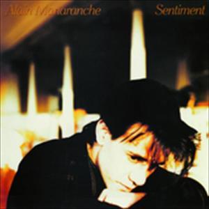 Sentiment 1990 Alain Manaranche