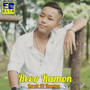 Larek Di Rantau dari Revo Ramon