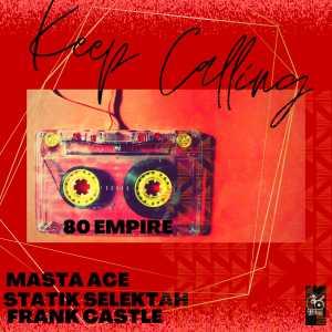 Album I Keep Calling from Statik Selektah