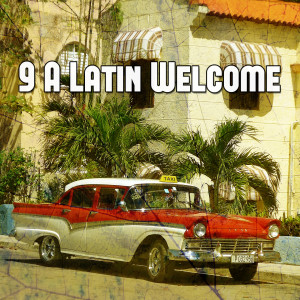 Album 9 A Latin Welcome from Instrumental