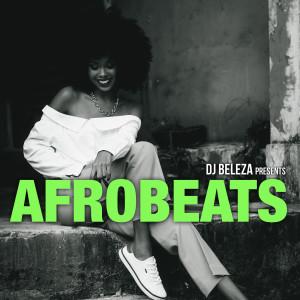 Album Dj Beleza presents Afrobeats from Varios
