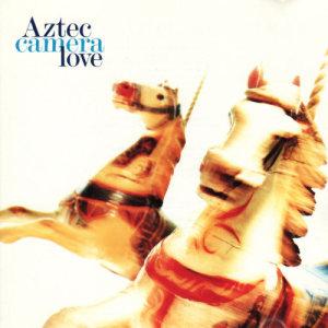 Album Love from Aztec Camera