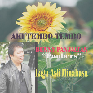 Aki Tembo Tembo dari Benny Panjaitan