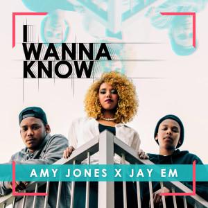 Album I Wanna Know from Amy Jones