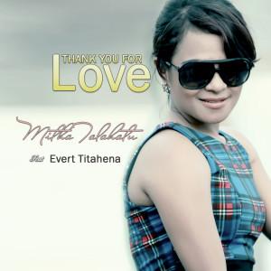 Thank You For Love dari Mitha Talahatu