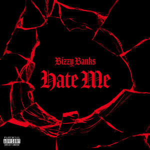 Listen to Hate Me song with lyrics from Bizzy Banks