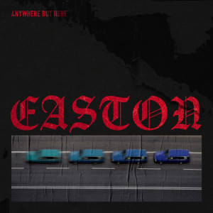 Album Anywhere but Here from Easton