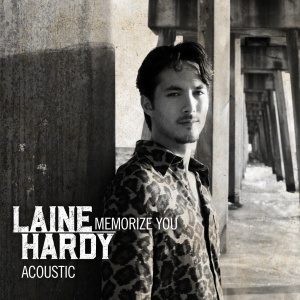 Album Memorize You (Acoustic) from Laine Hardy