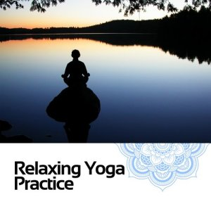 Relaxing Yoga Music的專輯Relaxing Yoga Practice