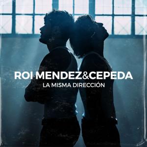 Album La Misma Dirección from Roi Méndez