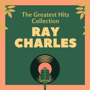 Album The Greatest Hits Collection from Ray Charles