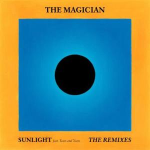 Listen to Sunlight (feat. Years and Years) [Radio Edit] song with lyrics from The Magician