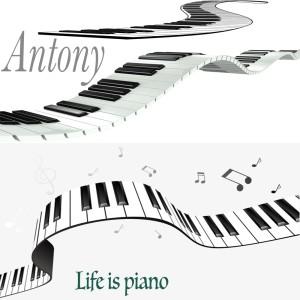 Album Life is piano from Antony