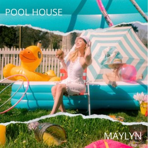 Album Pool House from MAYLYN