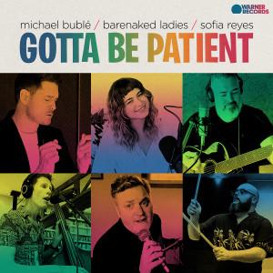 Michael Bublé的專輯Gotta Be Patient