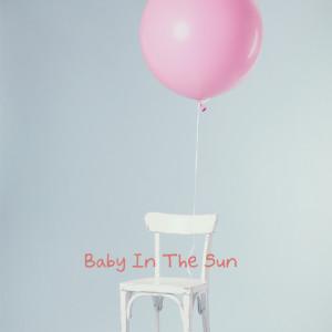 BABY IN THE SUN的專輯난 너가 참 마음에 든다