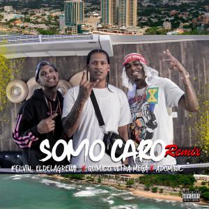 Album Somo Caro (Explicit) from Quimico Ultra Mega