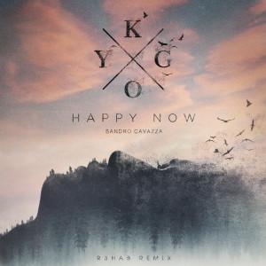 Album Happy Now (R3HAB Remix) from Sandro Cavazza