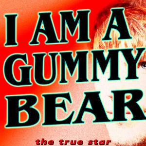 Album I'm a Gummy Bear (The Gummy Bear Song) from Oh I'm a Gummy Bear