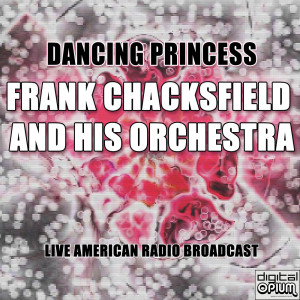 Album Dancing Princess from Frank Chacksfield And His Orchestra