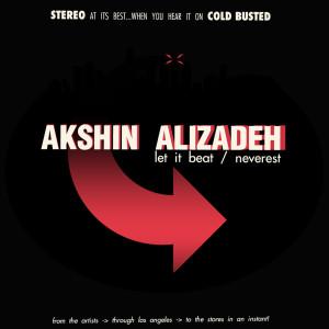 Album Let It Beat / Neverest from Akshin Alizadeh
