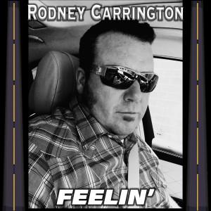 Album Feelin' (Explicit) from Rodney Carrington