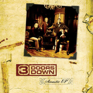 Listen to Let Me Go (Acoustic Version) song with lyrics from 3 Doors Down