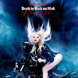 Album Death By Rock And Roll (Acoustic Version) from The Pretty Reckless