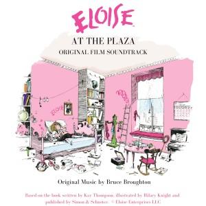 Bruce Broughton的專輯Eloise at the Plaza - Original Soundtrack